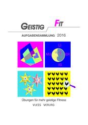 Geistig Fit Aufgabensammlung 2016