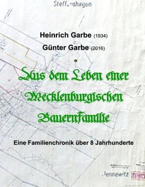 Aus dem Leben einer Mecklenburgischen Bauernfamilie