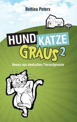 Hund, Katze, Graus - Bd.2