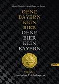 Ohne Bayern kein Bier - Ohne Bier kein Bayern