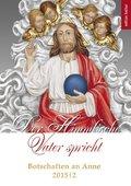 Der Himmlische Vater spricht - Botschaften an Anne 2015/2