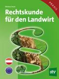 Rechtskunde für den Landwirt (f. Österreich)