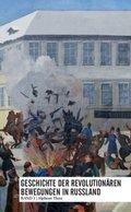 Geschichte der revolutionären Bewegungen in Russland - Bd.1