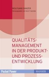 Qualitätsmanagement in der Produkt- und Prozessentwicklung