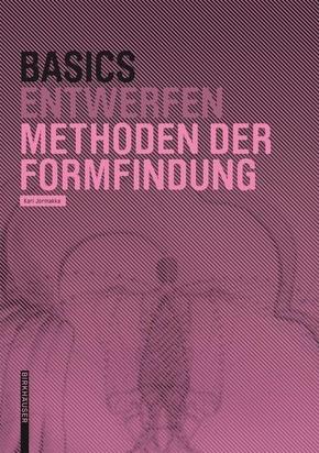 Basics Entwurf Methoden der Formfindung