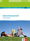deutsch.kompetent Oberstufe, Ausgabe ab 2015: Einführungsphase, Schülerbuch