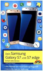 Dein Samsung Galaxy S7 und S7 Edge