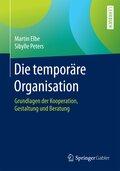 Die temporäre Organisation
