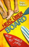 Herz über Board: Mein Sommer mit Jonah