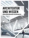 Architektur und Wissen