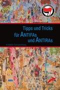 Tipps und Tricks für Antifas und Antiras