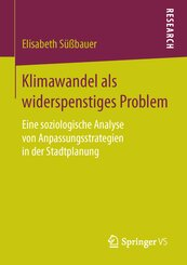 Klimawandel als widerspenstiges Problem