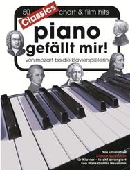 Piano gefällt mir! 50 Chart und Film Hits - Classics