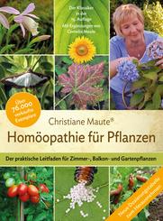 Homöopathie für Pflanzen - Der Klassiker in der 15. Auflage