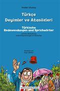 Türkçe Deyimler ve Atsözleri - Türkische Redewendungen und Sprichwörter