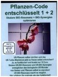 Pflanzen-Code entschlüsselt 1+2, DVD