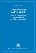 Delegitimierung und Totalkritik