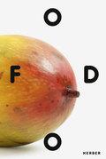 FOOD - Ökologien des Alltags
