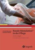 Basale Stimulation in der Pflege, Die Grundlagen