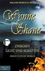 Wynne Shane Trilogie - Zwischen Licht und Schatten