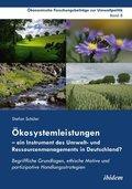 Ökosystemleistungen - ein Instrument des Umwelt- und Ressourcenmanagements in Deutschland?