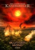 Kaiserkrieger - Blutiger Mond