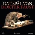 Dat Späl von Dokter Faust, 3 Audio-CDs