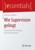 Wie Supervision gelingt