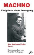 Machno: Zeugnisse einer Bewegung - Bd.2