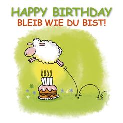 Happy Birthday - Bleib wie du bist