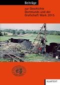 Beiträge zur Geschichte Dortmunds und der Grafschaft Mark - Bd.106/2015