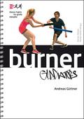 Burner Gladiators