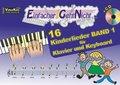 Einfacher!-Geht-Nicht: 16 Kinderlieder, für Klavier und Keyboard, mit Audio-CD - Bd.1