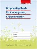 Gruppentagebuch für Kindergarten, Krippe und Hort
