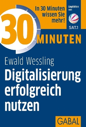 30 Minuten Digitalisierung erfolgreich nutzen
