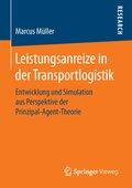 Leistungsanreize in der Transportlogistik