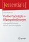 Positive Psychologie in Bildungseinrichtungen