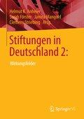 Stiftungen in Deutschland: Wirkungsfelder - Bd.2