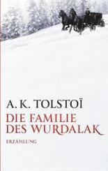 Die Familie des Wurdalak