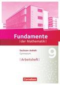 Fundamente der Mathematik, Gymnasium Sachsen-Anhalt: 9. Schuljahr, Arbeitsheft mit eingelegten Lösungen