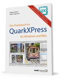 Das Praxisbuch zu QuarkXPress für Windows und Mac