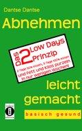 Abnehmen leicht gemacht - Das 2 Low Days Prinzip