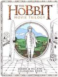 The Hobbit Movie Trilogy Heroes and Villains Colouring Book
