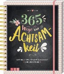 365 Wege zur Achtsamkeit