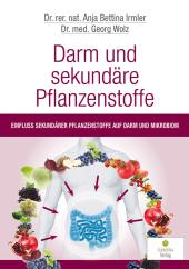 Darm und sekundäre Pflanzenstoffe