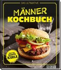 Das ultimative Männer-Kochbuch