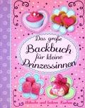 Das Backbuch für kleine Prinzessinen