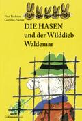 Die Hasen und der Wilddieb Waldemar