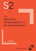 Materielles Verwaltungsrecht in der Assessorklausur