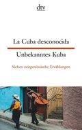 La Cuba desconocida / Unbekanntes Kuba